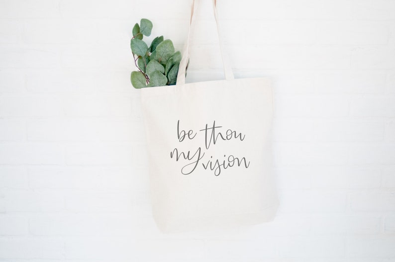 Be Thou My Vision Quote Canvas Bag Women's Gifts for Her image 0