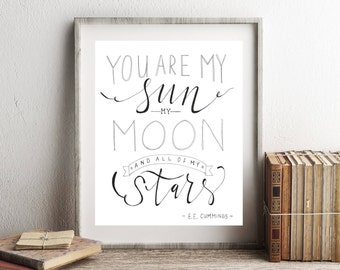 You Are My Sun, Moon and Stars // Hand Lettered / Hand Drawn / 8 x 10 / Art Print / Typography / Black and White / Valentine Gift For Her