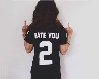 HATE YOU 2 T-shirt / Loose fit Unisex T-shirt -Premium Quality ! - Made in London / Fast Delivery to the Usa , Canada , Australia & Europe !