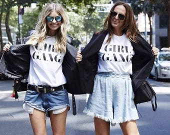 GIRL GANG T-shirt / Premium Quality! / Fast Delivery to the USA , Canada , Australia & Europe !