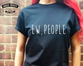 EW,PEOPLE T-SHIRT |  Relaxed fit  - Unisex Tee Premium Quality ! - Made in London / Fast Delivery to the Usa , Canada , Australia & Europe !