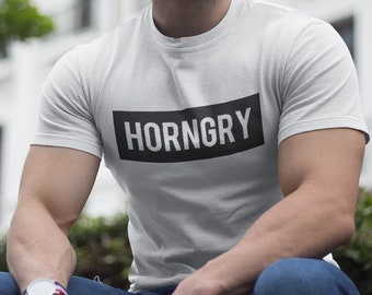 HORNGRY T-SHIRT / Premium Quality ! - Made in London / Fast Delivery to the Usa , Canada , Australia & Europe !