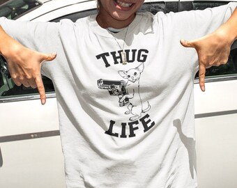 THUG LIFE  Chihuahua T-shirt  / Premium Quality ! - Made in London / Fast Delivery to the Usa , Canada , Australia & Europe !