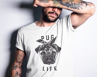 PUG LIFE T-SHIRT   / Premium Quality ! - Made in London / Fast Delivery to the Usa , Canada , Australia & Europe !