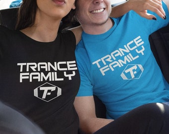 TRANCE FAMILY T-SHIRT  / Premium Quality ! - Made in London / Fast Delivery to the Usa , Canada , Australia & Europe !