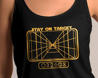 "Star Wars Inspired ""Stay on Target"" Women's Tank Top"