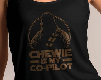 "Star Wars Inspired ""Chewie is My Co-Pilot"" Women's Tank Top"