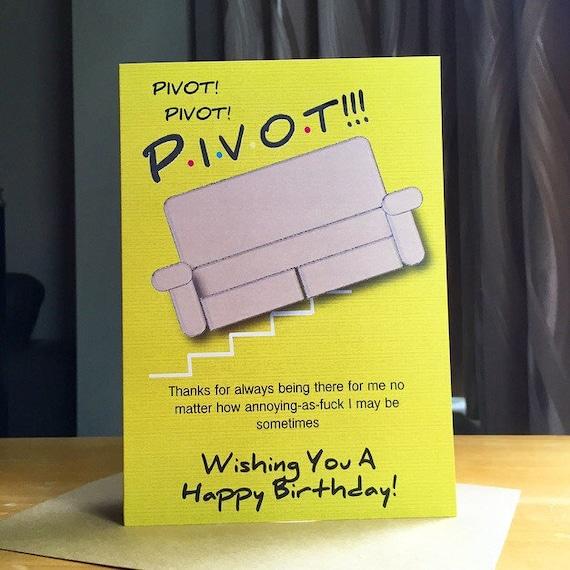 F R I E N D S Funny Birthday Card Pivot Friend