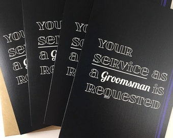 Will You Be My Groomsman/Best Man? Groomsman Card. Best Man Card. Wedding Party Card. Your Service Has Been Requested