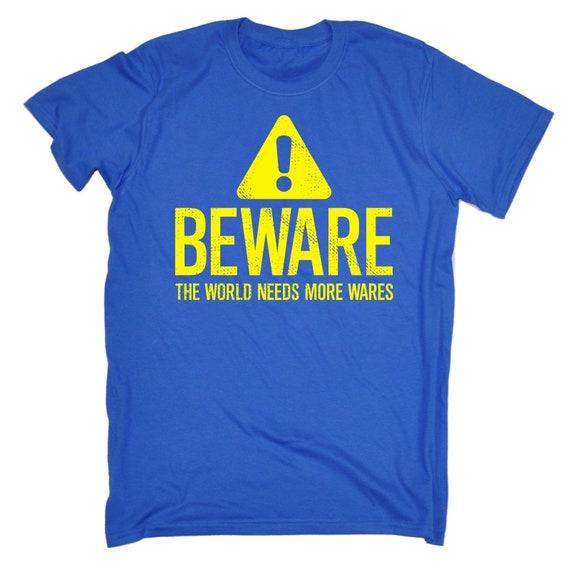 123t hommes attention le monde a besoin besoin besoin plus marchandises drôle T-Shirt Tee Tshirt T Shirts nouveauté drôle d'anniversaire cadeau de Noël présent 236e4f