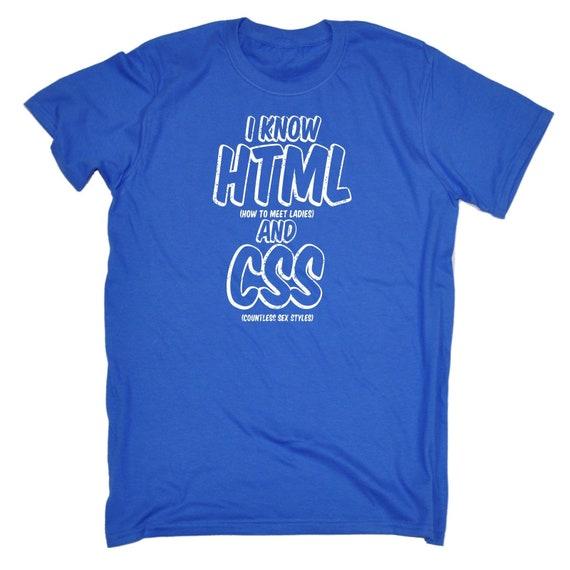 123t des hommes je sais Html et Css Funny T-Shirt Tee Tee T-Shirt Tshirt T Shirts nouveauté drôle d'anniversaire cadeau de Noël présent 87f76e