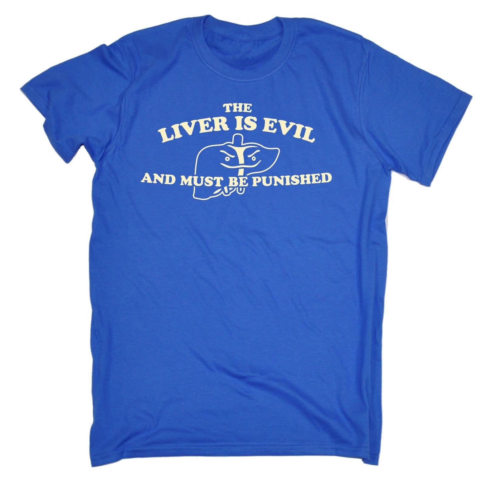 123t des hommes le foie est mauvais et être doit être et puni T-Shirt Tee Tshirt T Shirts nouveauté drôle anniversaire cadeau Noël cadeau f85681