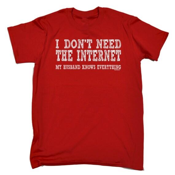 123t des hommes je n'avez pas besoin du mari mari mari Internet sait tout drôle T-Shirt Tee Tshirt T Shirts nouveauté drôle d'anniversaire cadeau Noel cadeau 02ed89