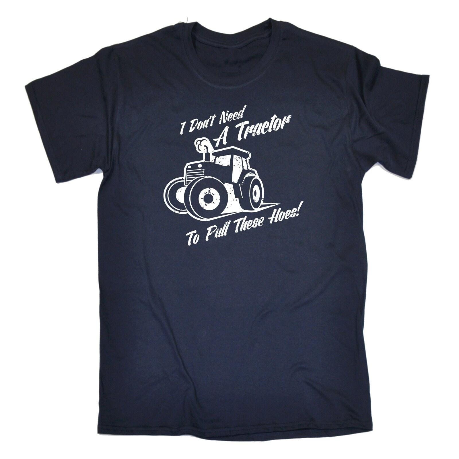 123t des hommes je je hommes n'avez pas besoin d'un tracteur pour tirer ces houes drôle T-Shirt Tee Tshirt T Shirts nouveauté drôle cadeau d'anniversaire cadeau Noël 2d16ce