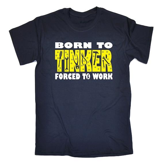 123t homme de né pour bricoleur obligé de travail Tee Funny T-Shirt Tee travail Tshirt T Shirts nouveauté drôle d'anniversaire cadeau de Noël présent 016ba6