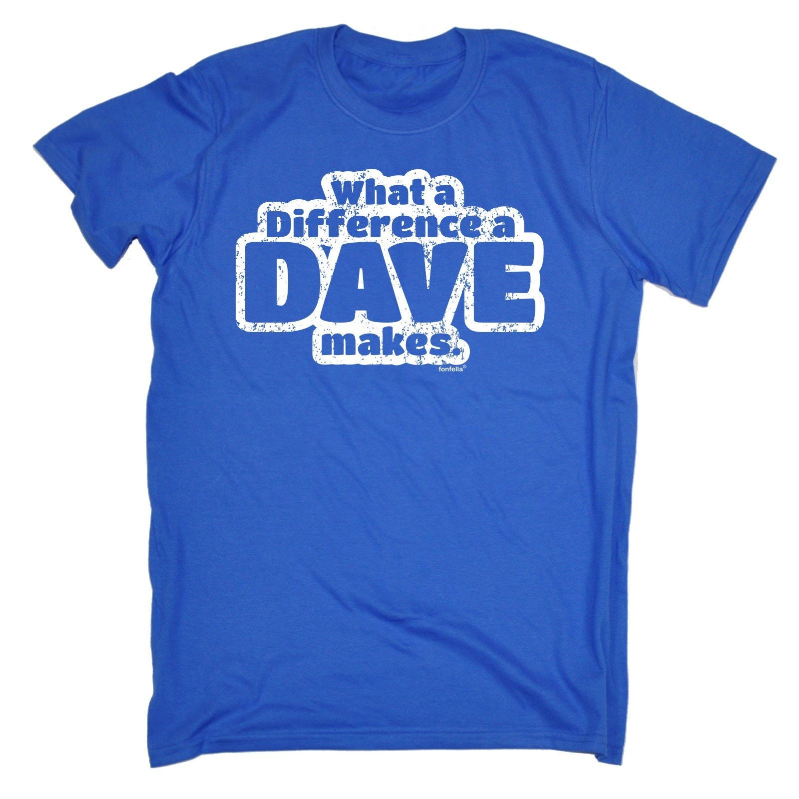123t (homme) quelle différence A Dave fait Tee drôle T-Shirt Tee fait Tshirt T Shirts nouveauté drôle cadeau d'anniversaire cadeau de Noël 90bec6