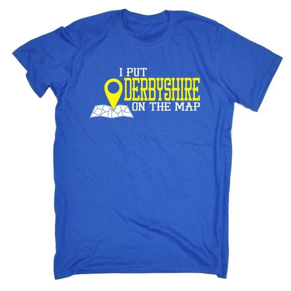 123t des hommes j'ai mis Derbyshire sur sur sur la carte drôle T-Shirt Tee Tshirt T Shirts nouveauté drôle cadeau d'anniversaire cadeau Noël 72d2e3