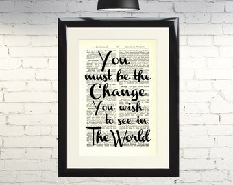 Dictionary Art Print You Must Be The Change Framed Vintage Poster Picture Handmade Original Artwork Book Page Home Decor Gift
