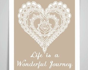 MANDALA HEART Life is a Wonderful Journey Art Print/Poster Wall Art Print Home Decor Valentines's Gift Framed or Print only
