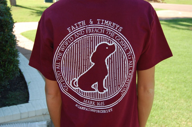 Faith and Timreys Tshirt, Dog Tshirt, Dog Shirt, Maroon, Christian  Clothing, Christian, Bible Verse, Faith and Timreys, Maroon Tshirt, Faith