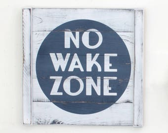 "NO WAKE ZONE, 18"" x 18"", nautical nursery, rustic nautical wall decor, lake house decor, beach house decor, wooden nautical decor"