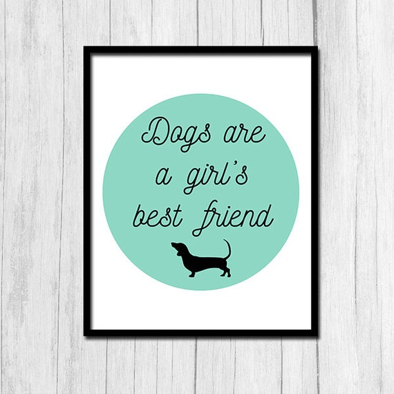 Dog Quotes Dogs Are A Girl's Best Friend Etsy Stunning Download Good Quote About Dog