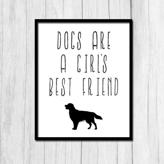 Dog Quote Dogs Are A Girl's Best Friend Etsy Awesome Download Good Quote About Dog