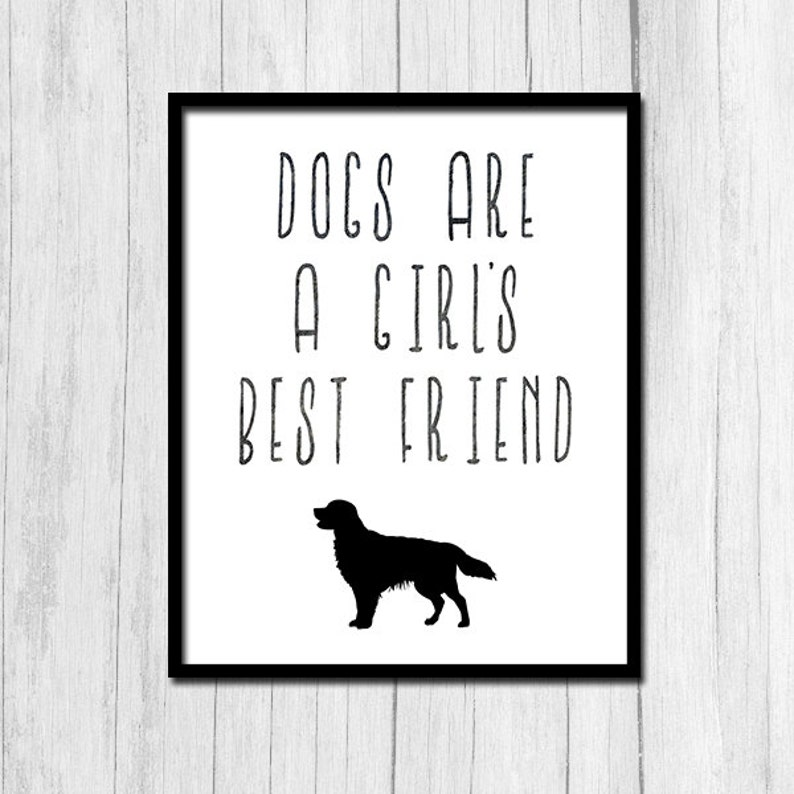 Dog Quote Dogs Are A Girl's Best Friend | Etsy