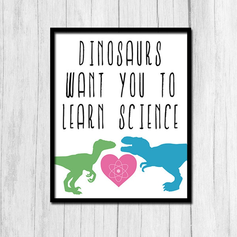 Funny Science Poster Digital Download Science Teacher Gift Funny Classroom  Poster Printable Art Dinosaur Science Poster Printable Art Class