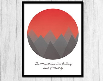 The Mountains Are Calling And I Must Go Digital Download Inspirational Quote Print 8x10 Printable Art Inspirational Print Instant Download