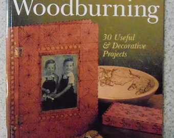 The Art of Woodburning by Betty Auth - 30 Useful & Decorative Projects