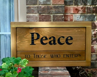 Peace Entry sign