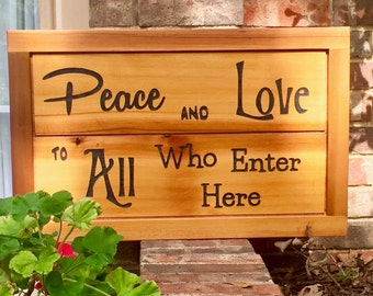 Peace and Love Entry Sign