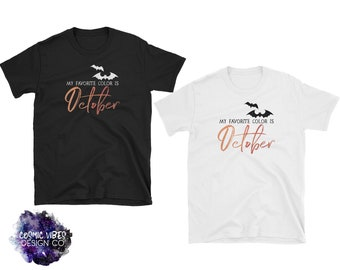 My Favorite Color is October Short Sleeve Unisex Fall T-Shirt - Halloween Party Shirt - For Him or Her - Sizes Small to 3XL
