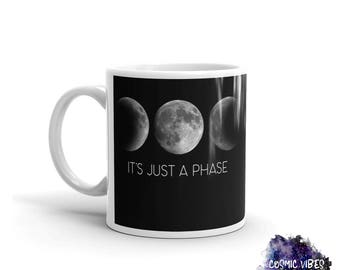 It's Just A Phase Moon Coffee Mug - La Luna Ceramic Coffee Cup - Funny Full Moon Mug  - Cocoa Mug - Tea Mug - Food Lover - Gift Idea