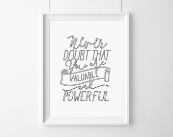 Poster,Hillary Clinton Never doubt that  you are valuable(...)Quote,Inspirational,Gift Idea,Typography Poster,quote,poster, motivationa