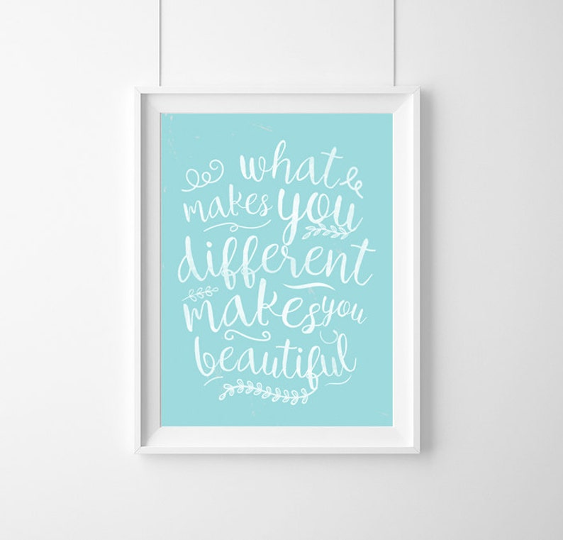 What Makes You Different Makes You Beautifulquote Etsy