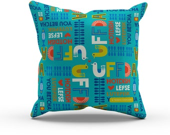 Uffda Pillow, Turquoise, Nordic Saying, Hotdish, Decorative Throw Pillow, Indoor Outdoor Cushion, MN Decor 18in