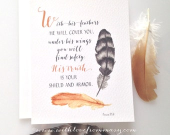 With His Feathers He Will Cover You. Psalm 91:4  Giclée print of watercolor painting, soft feathers, calligraphy.