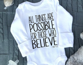 Mark 9:23 Onesie® All Things Are Possible