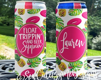 Personalized Slim Can Coolie float trip Slim Can Coolers float trippin beer sippin Bachelorette Party Slim Can Coolers pineapple float