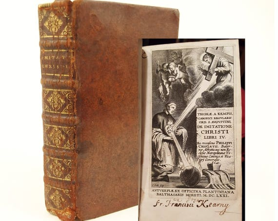 1671 De Imitatione Christi (The Imitation of Christ), Thomas a Kempis. Provenance. Plantin Press.