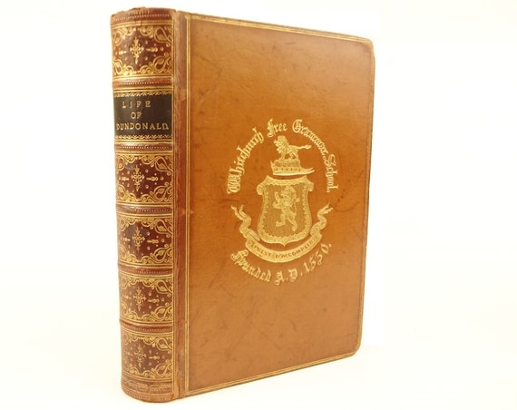 1861 Life of the Earl of Dundonald (the Sea Wolf), Rear-Admiral. Napoleonic Wars. Prize binding (signed fine binding).