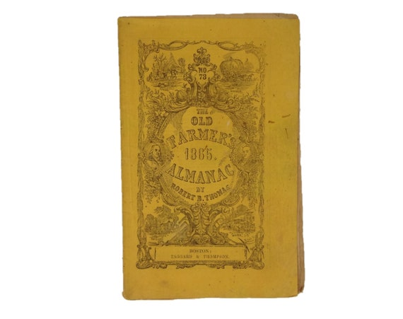1865 The Old Farmer's Almanac by Robert B. Thomas. Civil War era printing.