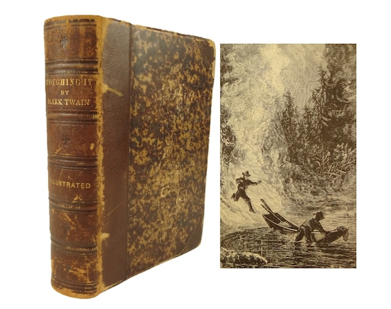 1872 1st edition, 1st state Mark Twain, Roughing It. American West adventures. American Publishing Company, Hartford Conn..