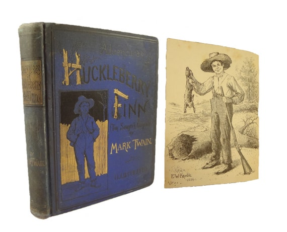 1885 Adventures of Huckleberry Finn by Mark Twain. First edition, blue cloth.