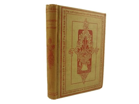 1893 Frankensten, or, The Modern Prometheus by Mary Shelley. Mershon, New York