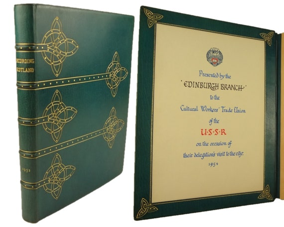Arthur W. Currie signed fine binding. Presentation copy to U.S.S.R. Union, on their 1954 visit. 1952, Recording Scotland by James R. Salmond