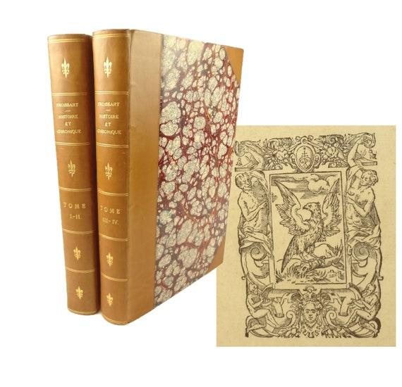 1574 Histoire et Chronique de Froissart (Froissart's Chronicles).Sauvage edition