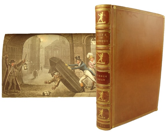 1821 Life in London; Day and Night Scenes by Pierce Egan. Illustrations by George Cruikshank (and brother). 1st ed, earlier state. Sherwood